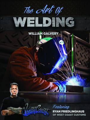 The Art of Welding by Ryan Friendlinghaus