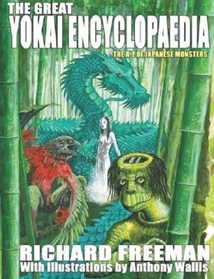 The Great Yokai Encyclopaedia by Richard Freeman