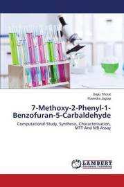 7-Methoxy-2-Phenyl-1-Benzofuran-5-Carbaldehyde by Thorat Bapu