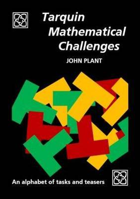 Tarquin Mathematical Challenges by John Plant