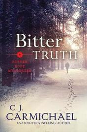 Bitter Truth by C.J. Carmichael image