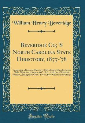 Beveridge Co; 's North Carolina State Directory, 1877-'78 by William Henry Beveridge image