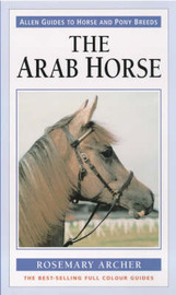 The Arab Horse by Rosemary Archer image