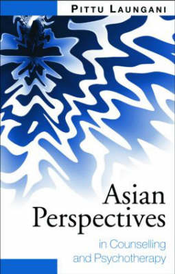 Asian Perspectives in Counselling and Psychotherapy by Pittu Laungani image