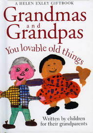 Grandmas and Grandpas: You Loveable Old Things image