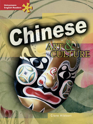 HER Advanced Non-Fiction: Chinese Art and Culture by Clare Hibbert image