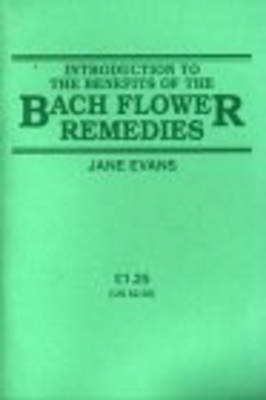 Introduction to the Benefits of the Bach Flower Remedies by Jane Evans image