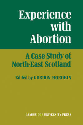 Experience With Abortion by Gordon Horobin
