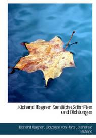 Kichard Magner Samtliche Sdhriften Und Dichtungen by Sternfeld Richard