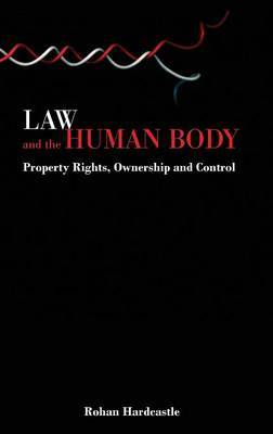 Law and the Human Body by Rohan J. Hardcastle image