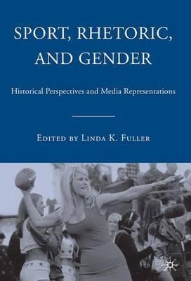 Sport, Rhetoric, and Gender by L Fuller image
