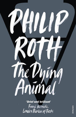 The Dying Animal (Elegy) by Philip Roth