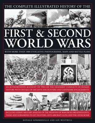 Complete Illustrated History of the First and Second World Wars by Donald Sommerville image