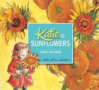 Katie and the Sunflowers by James Mayhew image
