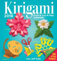 Kirigami Fold & Cut-a-Day 2018 Desk Calendar by Jeff Cole