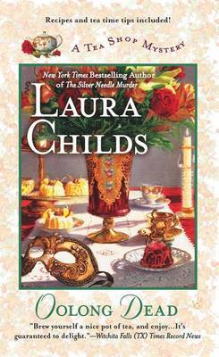 Oolong Dead (Tea Shop Mysteries #10) by Laura Childs