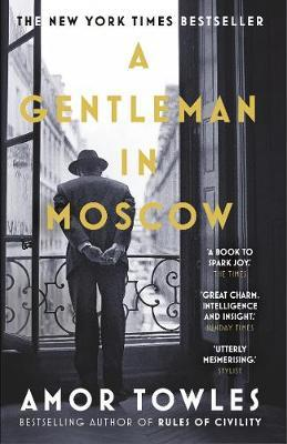A Gentleman in Moscow by Amor Towles image