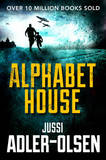Alphabet House by Jussi Adler-Olsen