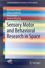Sensory Motor and Behavioral Research in Space by Reinhard Hilbig