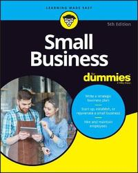 Small Business For Dummies by Dummies Press