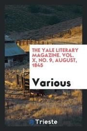 The Yale Literary Magazine. Vol. X, No. 9, August, 1845 by Various ~ image