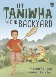 The Taniwha in our Backyard by Malcolm Paterson