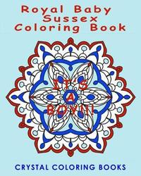 Royal Baby Sussex Coloring Book by Crystal Coloring Books