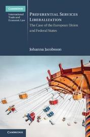 Preferential Services Liberalization by Johanna Jacobsson