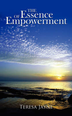 The Essence of Empowerment by Teresa Jayne image