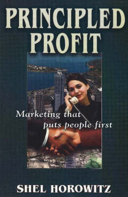 Principled Profit: Marketing That Puts People First by Shel Horowitz image