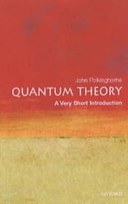 Quantum Theory: A Very Short Introduction by John Polkinghorne