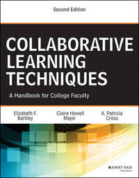 Collaborative Learning Techniques by Elizabeth F. Barkley