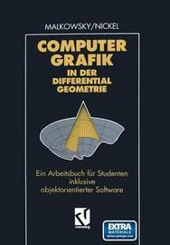 Computergrafik in Der Differentialgeometrie by Wolfgang Nickel
