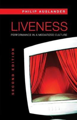 Liveness by Philip Auslander