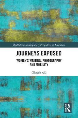 Journeys Exposed by Giorgia Alu
