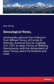 Genealogical Notes, by John Torrey