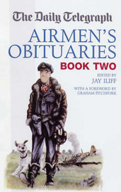 "The ""Daily Telegraph"" Airmen's Obituaries: Bk. 2 image"