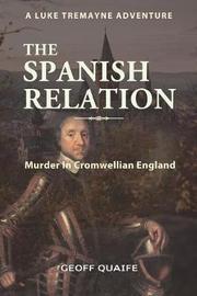 The Spanish Relation by Geoff Quaife