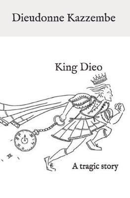 King Dieo by Dieudonne Kazzembe