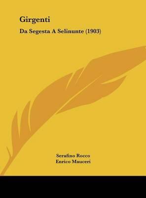 Girgenti: Da Segesta a Selinunte (1903) by Serafino Rocco image