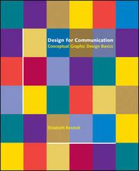 Design for Communication by Elizabeth Resnick