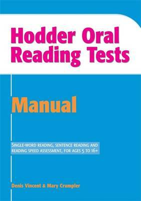 Hodder Oral Reading Tests: Manual by Denis Vincent