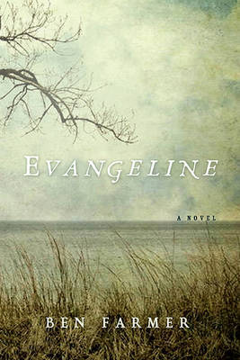 Evangeline by Ben Farmer image