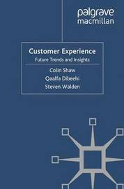 Customer Experience by C. Shaw