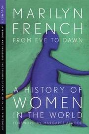 From Eve To Dawn, A History Of Women In The World, Volume Iii by Marilyn French image
