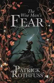 The Wise Man's Fear (Kingkiller Chronicle #2) (Uk Ed.) by Patrick Rothfuss image