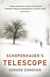 Schopenhauer's Telescope by Gerard Donovan image