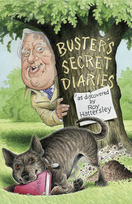 Buster's Secret Diaries by Roy Hattersley image