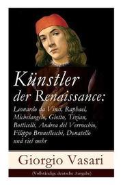 Kunstler Der Renaissance by Giorgio Vasari