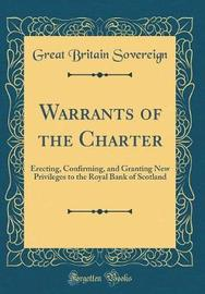 Warrants of the Charter by Great Britain Sovereign image